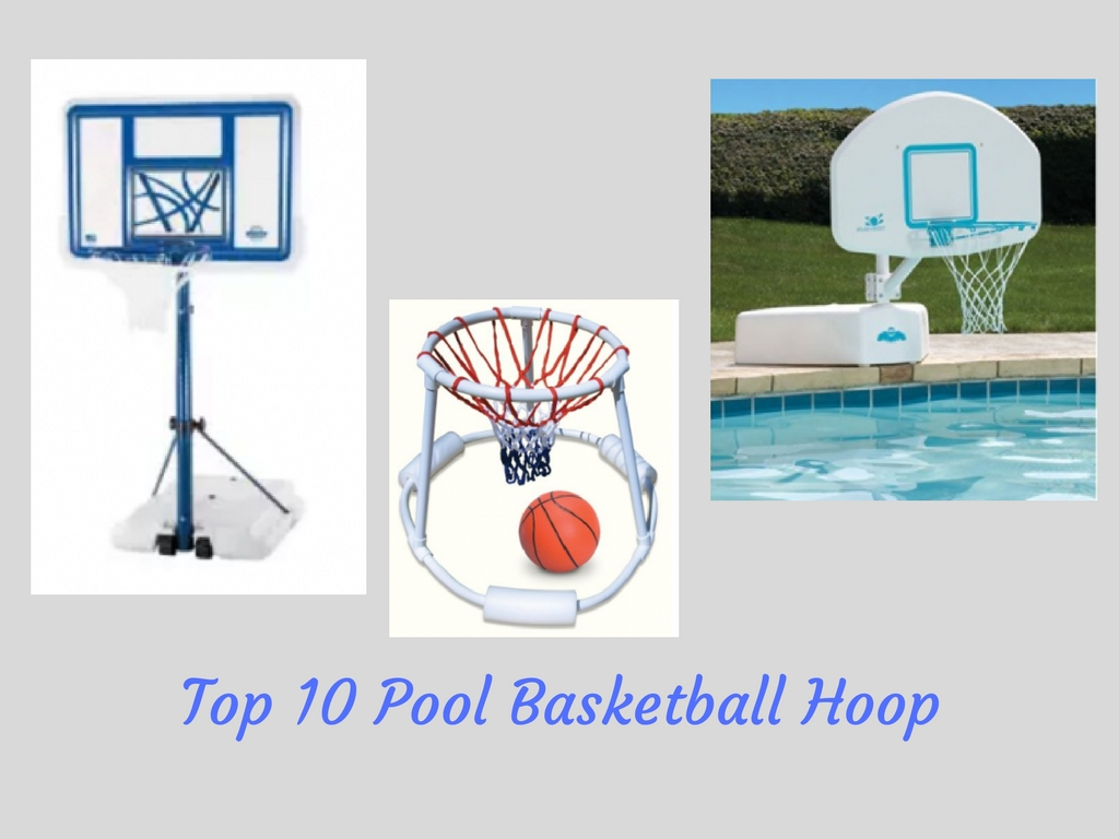 Top 10 Pool Basketball Hoop