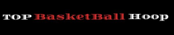 Top Basketball Hoop